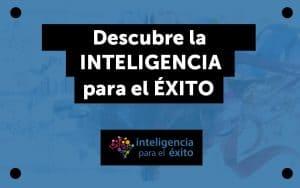 Inteligencia emocional e inteligencia para el exito