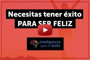 Youtube-Necesitas tener exito para ser feliz