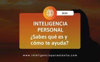 Inteligencia PERSONAL ¿Qué es y cómo te va a ayudar?