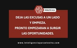 excusas y oportunidades_Minuto para el exito