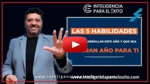 5 HABILIDADES PARA EL EXITO ESTE AÑO