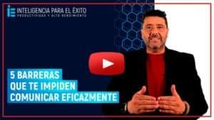5 BARRERAS EN TU COMUNICACION Y EVITARLAS